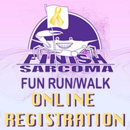FINISH Sarcoma Fun Run/Walk Online Registration